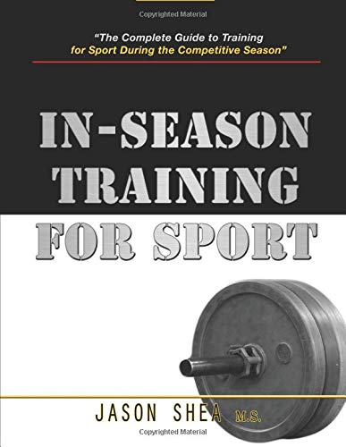 In-Season Training For Sport por Jason Shea
