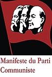 Manifeste du Parti communiste - CreateSpace Independent Publishing Platform - 29/12/2016