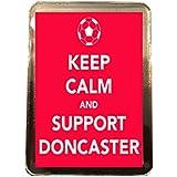 Doncaster Rovers F.C - Keep Calm Fridge Magnet