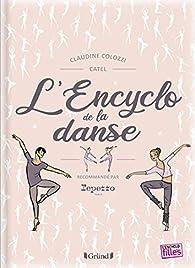 L'Encyclo de la danse par Claudine Colozzi