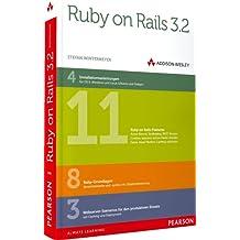 Ruby on Rails 3.2 - Für Ein-, Um- und Quereinsteiger (Open Source Library)
