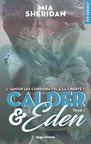 Calder and Eden - tome 1 (New romance) par [Sheridan, Mia]