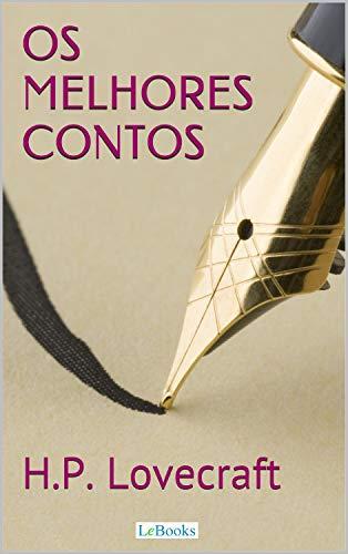 H.P. Lovecraft: Melhores Contos (Col. Melhores Contos) (Portuguese Edition)