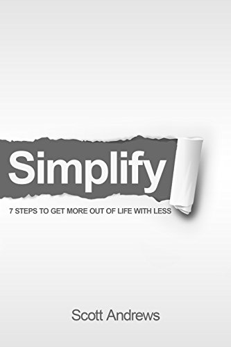 simplify-7-steps-to-get-more-out-of-life-with-less
