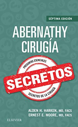 Abernathy. Cirugía. Secretos (Spanish Edition)