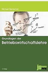 Grundlagen der Betriebswirtschaftslehre: BWL Broschiert