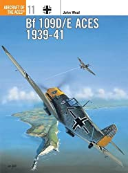 Bf 109D/E Aces 1939-41 (Aircraft of the Aces)
