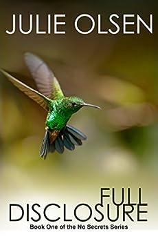 Full Disclosure (No Secrets Book 1) (English Edition) di [Olsen, Julie]