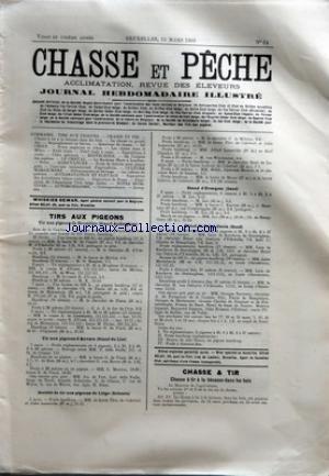 CHASSE ET PECHE [No 24] du 15/03/1903 - TIRS AUX PIGEONS - STAND AUDERGHEM - STAND DU LIST - SCLESSIN - STAND D'EVERGEM - STAND DE SAINT-DENIS - CHASSE ET TIR - CHASSE A TIR A LA BECASSE DANS LES BOIS - EN CAMARGUE par Collectif