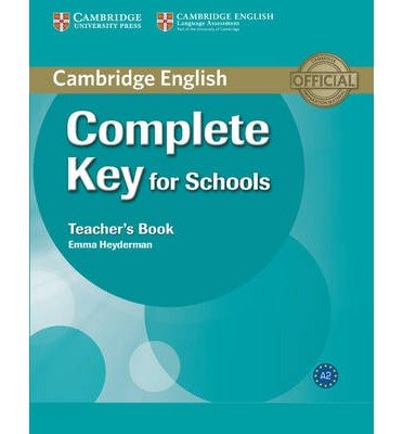 [(Complete Key for Schools Teacher's Book)] [ By (author) Emma Heyderman ] [May, 2013]