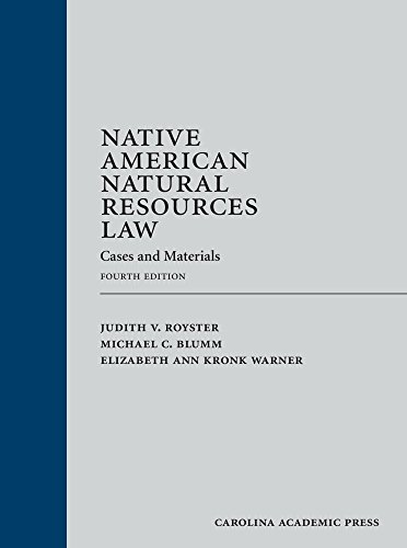 Native American Natural Resources Law: Cases and Materials, Fourth Edition (English Edition)