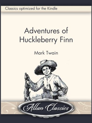 Adventures of Huckleberry Finn [Illustrated] (English Edition)