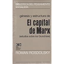 """Génesis y estructura de """"El Capital"""" de Marx: (Estudios sobre los Grundrisse) (Biblioteca del pensamiento socialista)"""