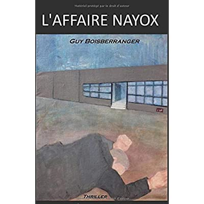 L'AFFAIRE NAYOX: Thriller