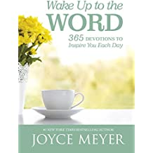 Wake Up to the Word: 365 Devotions to Inspire You Each Day (English Edition)