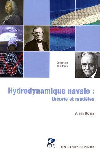 Hydrodynamique navale: Théorie et modèles