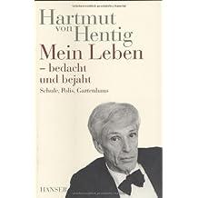 Mein Leben - bedacht und bejaht. Schule, Polis, Gartenhaus Bd. 2