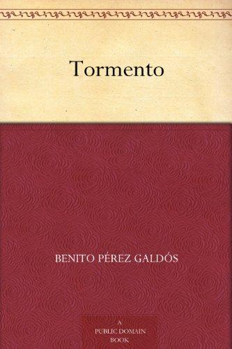 Tormento por Benito Pérez Galdós