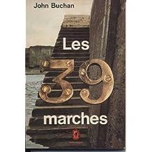 John Buchan. Les Trente-neuf marches : Ethe Thirty-nine stepse, roman traduit de l'anglais par Magdeleine Paz. Préface de Boileau-Narcejac