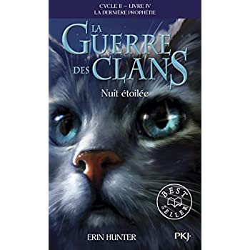La guerre des clans, cycle II - tome 04 : Nuit étoilée (10)