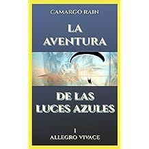 La aventura de las luces azules: Allegro vivace