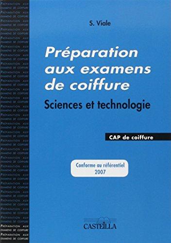 Préparation aux examens de coiffure, CAP coiffure : Sciences et technologie
