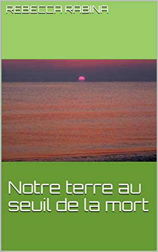 Notre terre seuil