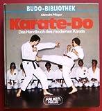 Karate- Do. Das Handbuch des modernen Karate