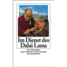 Im Dienst des Dalai Lama: Die Erinnerungen seines Leibarztes Tenzin Choedrak (insel taschenbuch)