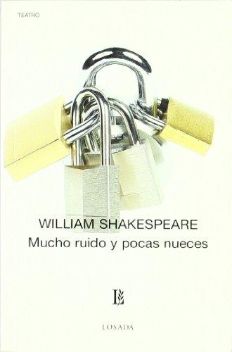 Mucho Ruido Y Pocas Nueces -673- (Biblioteca Clasica Y Contemporanea)