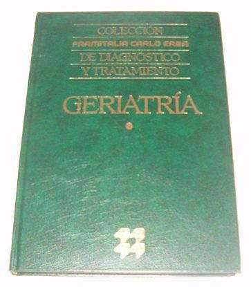 COLECCION FARMITALIA CARLO ERBA DE DIAGNOSTICO Y TRATAMIENTO GERIATRIA
