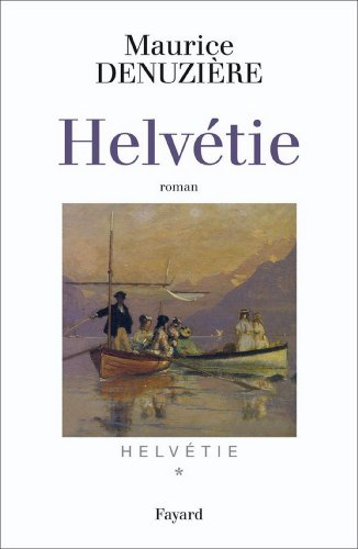 Helvétie tome 1 (Littérature Française)