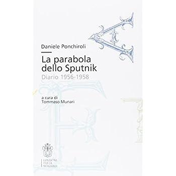 La Parabola Dello Sputnik. Diario 1956-1958