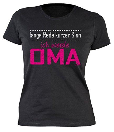 Damen T-Shirt mit lustigem Motiv - Lange Rede, kurzer Sinn. Ich werde Oma - Geschenk zum Geburtstag - Partygag - schwarz