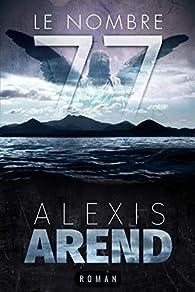 Le Nombre 77 par Alexis Arend