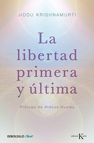 Libro: La libertad primera y última