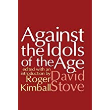Against the Idols of the Age