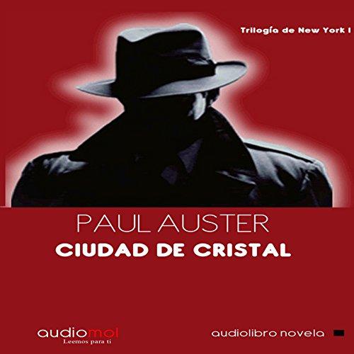 Ciudad de cristal [City of Glass]  Audiolibri