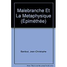 Malebranche et la métaphysique