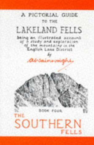 A Pictorial Guide to the Lakeland Fells, Book 4: The Southern Fells (Bk. 4) by Alfred Wainwright (1992-08-01)