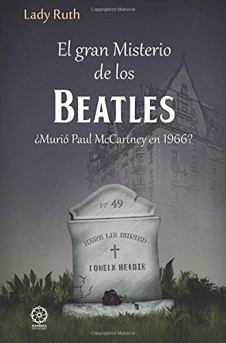 El gran misterio de los Beatles por Lady Ruth