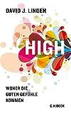 High: Woher die guten Gefühle kommen