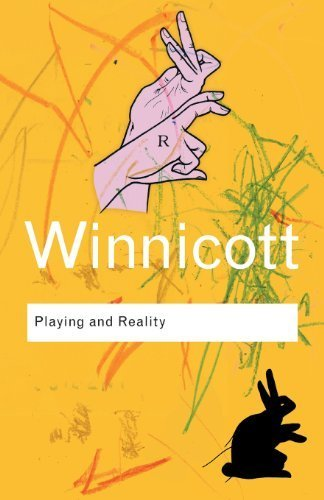Playing and Reality (Routledge Classics) by Winnicott, D. W. (2005) Paperback
