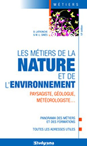 Les métiers de la nature et de l'environnement 11e édition par Collectif