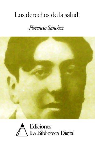 Los derechos de la salud por Florencio Sánchez