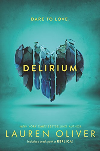 Delirium (Delirium Series Book 1) (English Edition) eBook: Lauren Oliver: Amazon.es: Tienda Kindle