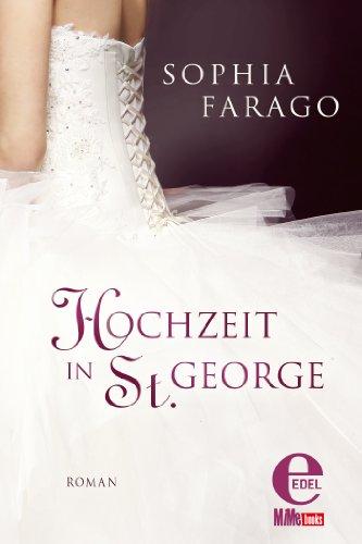 Buchseite und Rezensionen zu 'Hochzeit in St. George' von Sophia Farago