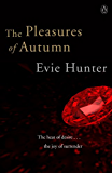The Pleasures of Autumn: Erotic Romance
