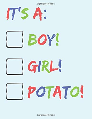 IT'S A BOY, GIRL POTATO: Journal/Diary/Notebook for all mums to be or mums who have just given birth. Perfect as a gift. | 80 black lined pages | A4