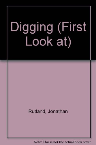 A first look at digging
